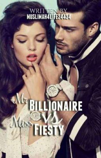 Mr Billionaire vs Miss Feisty (ON HOLD)