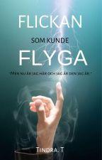Flickan som kunde flyga by TheGirlFromZaotis