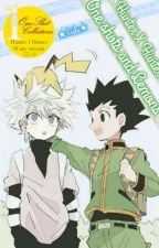 「 Hunter X Hunter One Shots and Lemons 」 by -BookwormSaila-