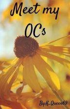 Meet my OCs  by K_Queen69