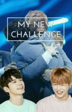 My New Challenge [ONGNIEL FANFIC] by OngNiel_France