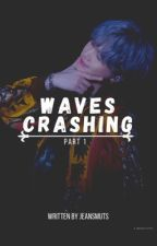 Waves Crashing || MYG✔️ by jeansmuts