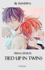Tied up in Twins | Tłumaczenie PL | boy x boy by Sraleki