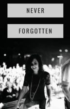 Never Forgotten (I'm Not Unbroken, I'm Not Fixed) by taralake