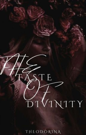 The Taste Of Divinity by TheAnnoyingBitch