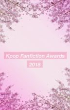 The Kpop Fanfiction Awards 2018 by TheKpopFancficsAward