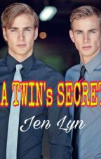 A TWIN's SECRET(Completed) by Pink_Butterfly1989
