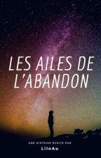 Les ailes de l'abandon by LiloAu