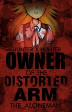 Owner Of The Distorted Arm [Hunter X Hunter Fanfiction] [KILLUA X OC] by The_ALONEMan