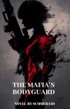 The Mafia's Bodyguard  by summer440