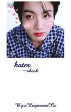 hater ~ vkook by xXsopevevoXx