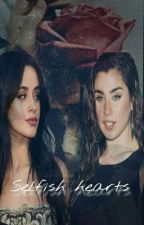 Selfish Hearts (Lauren / you / Camila)  by abhika2