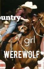 Country girl werewolf by Twistofbianca101