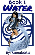 Water: Book 1(Avatar the Last Airbender) by Kamuiouka