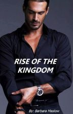 Rise of the Kingdom (Book 1 in RITM series) by BarbaraMaslow
