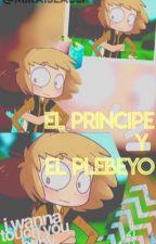 「❝El Principe y El Plebeyo❞」〘Golddy〙 by MelinaSeabLi