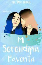 MI SERENDIPIA FAVORITA [CACHÉ] by GabyB_15