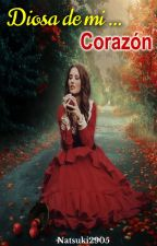 Diosa de mi  corazón  © by AngelusTenebris2905