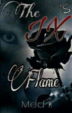 The IX's Flame by High5urFace