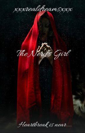 The Nerd's Girl by xxxrealdreamsxxx