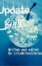 ~< Update Book >~ by LillyWritesStories