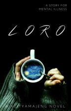Loro [VERY VERY VERY SLOW UPDATE] by FreelancerAuthor