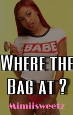 Where the Bag at  by MimiiSweetz