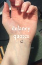 delaney quotes by lcveliness