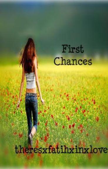 First Chances (O H)