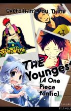 The Youngest (A One Piece Fanfic) by everything_you_think