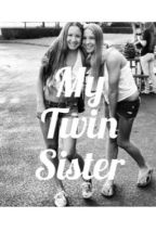 My Twin Sister by thegirlwithfears