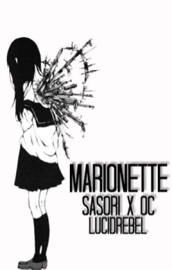 Marionette - Naruto Shippuden High School [Akasuna no Sasori x OC]