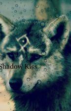 Shadow Kiss by Akira1508