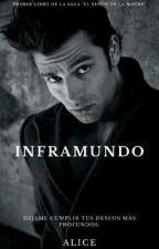 """INFRAMUNDO (1°libro de la saga """"El señor de la noche"""") by aliciam23"""
