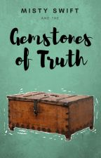 Misty Swift and The Gemstones of Truth by 19IndigoR
