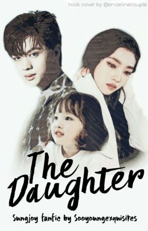 The Daughter ↬ SUNGJOY by sooyoungexquisites