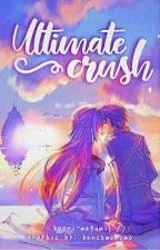 Ultimate Crush (Tagalog) by kaori-megumi