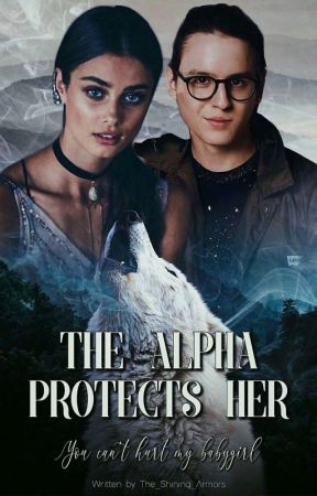 The Alpha Protects Her (A Christopher Velez Fan Fiction) by The_Shining_Armors