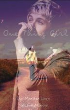 One Thing Girl  by LovelyMari_xx