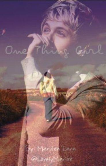 One Thing Girl  by LovelyMari_xx