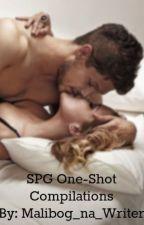 SPG One Shot Compilation by Malibog_na_Writer