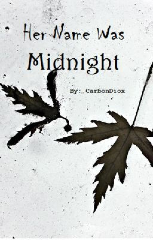 Her Name Was Midnight by Carbondiox