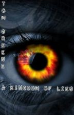 The Chronicles of Amaes Book 1: A Kingdom of Lies by Mage29