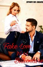 Fake Love With Billionaire by silvianynt29
