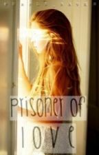 Prisoner of Love by Purple_Raven