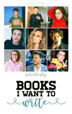 Books I want to write by MareikeSky