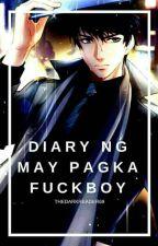 Diary ng maypagkaFuc*boi by thedarkreader69