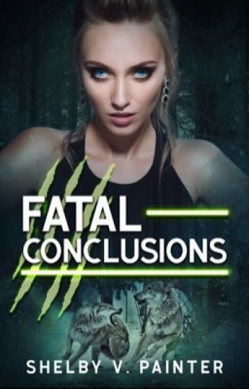 Fatal Conclusions (Book 3, the Fatal Trilogy Series)