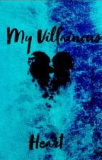 My Villainous Heart by Simply_Chaos