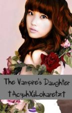 The Vampire's Daughter [FIN] by Lokaretz_Krizia